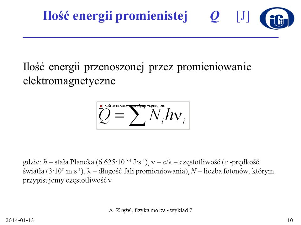 Ilość energii promienistej Q [J]